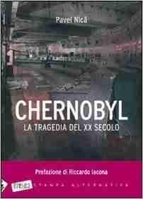 Chernobyl al tragedia del XX secolo